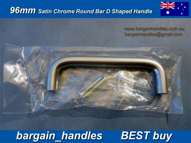 [96mm Satin Chrome Round Bar D Shaped Handle ]