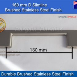 160mm Slimline Square Handle/D-Square Brushed Stainless Steel finish