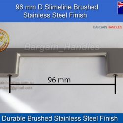 96mm Slimline Square Handle/D-Square Brushed Stainless Steel finish